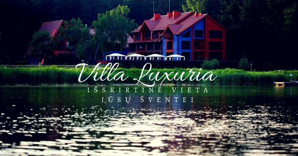 Villa Luxuria - exeptional place for your events - 1